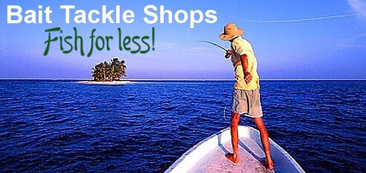 Bait tackle shops